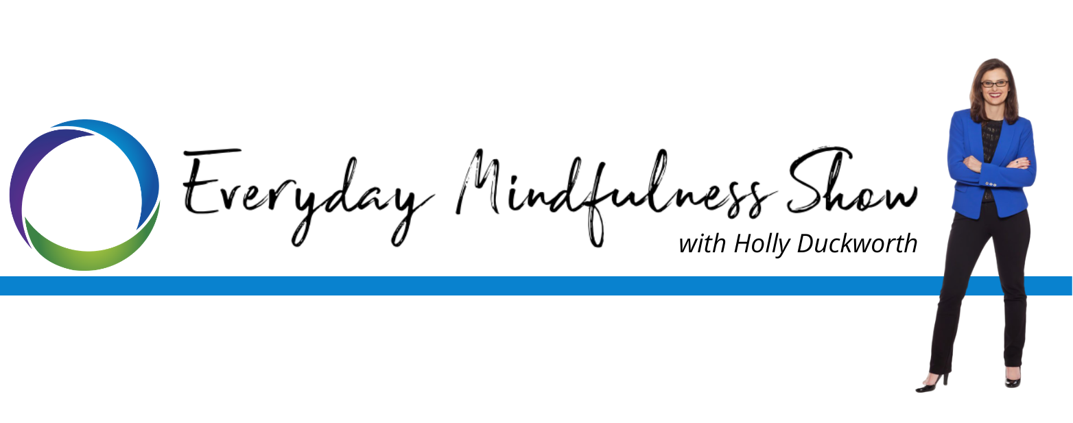 """Everyday MINDFULness"" Show"